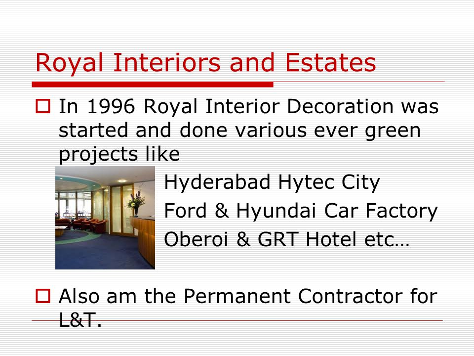 Royal Interiors and Estates