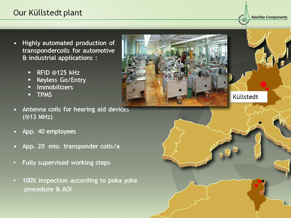 Our Küllstedt plant Highly automated production of transpondercoils for automotive & industrial applications :