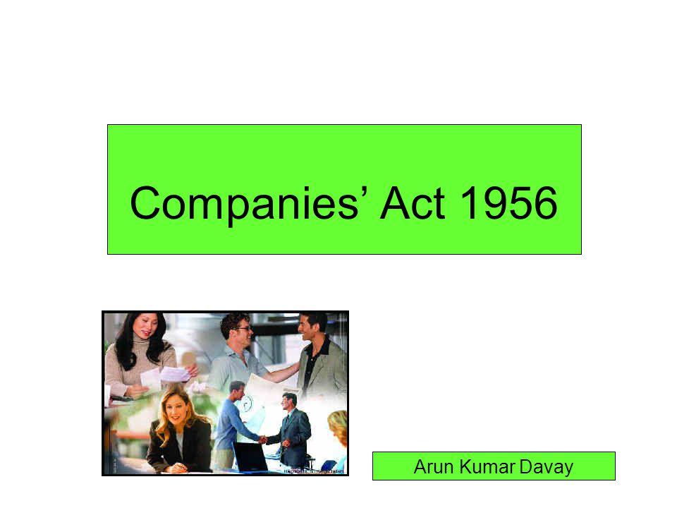 Companies' Act 1956 Arun Kumar Davay