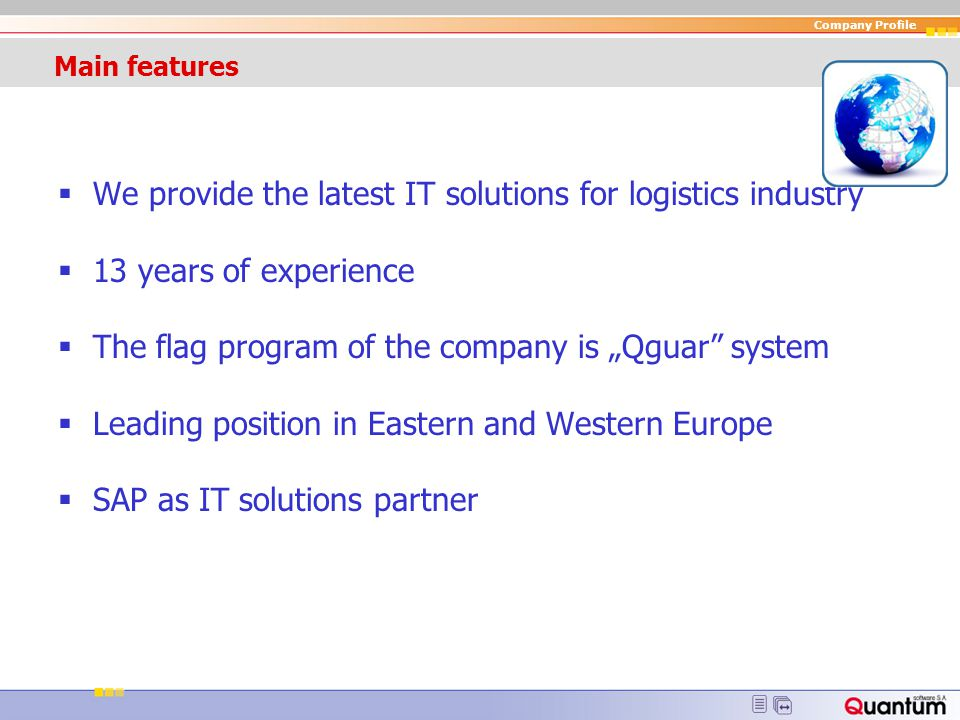 We provide the latest IT solutions for logistics industry