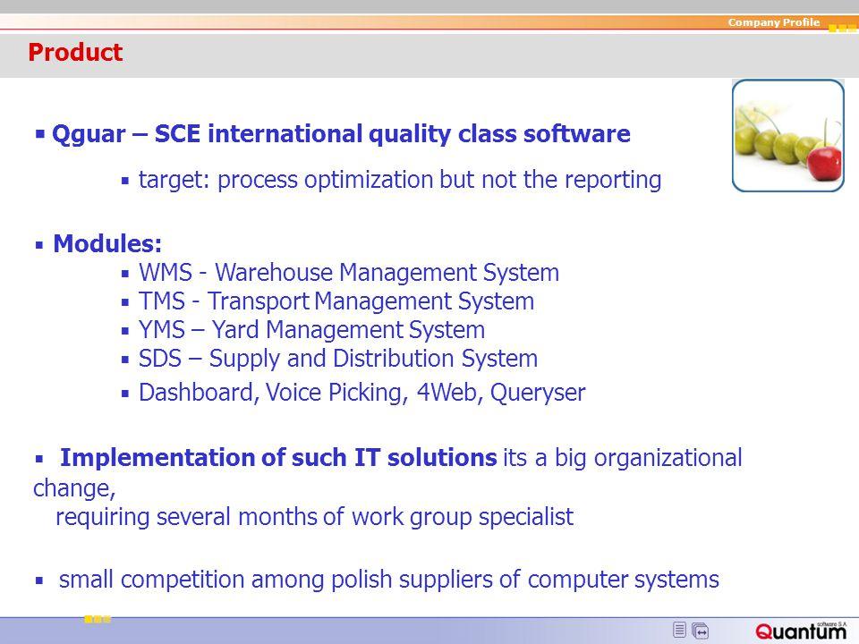▪ Qguar – SCE international quality class software