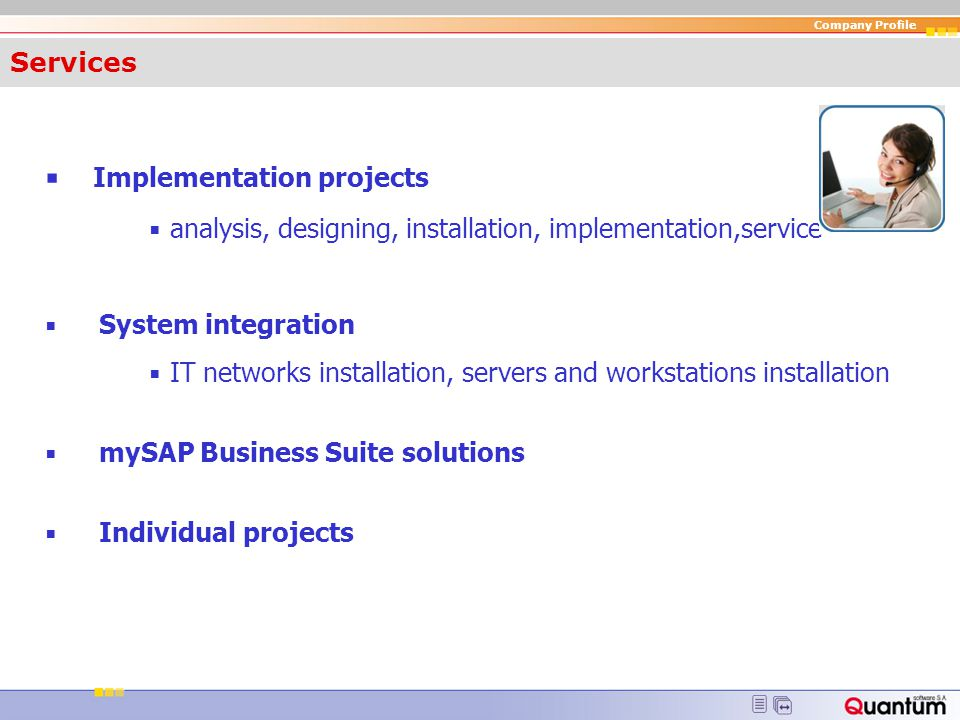 ▪ Implementation projects