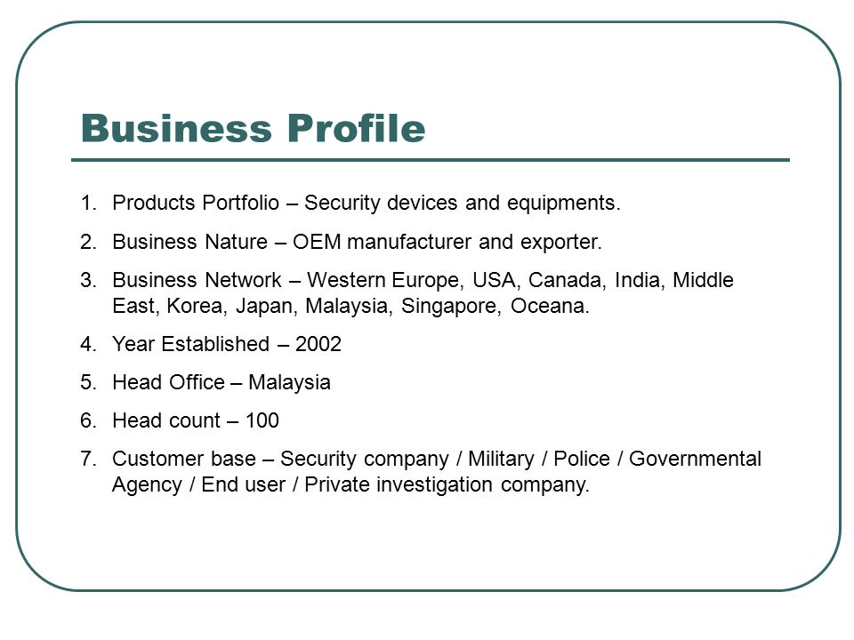 Business Profile Products Portfolio – Security devices and equipments.