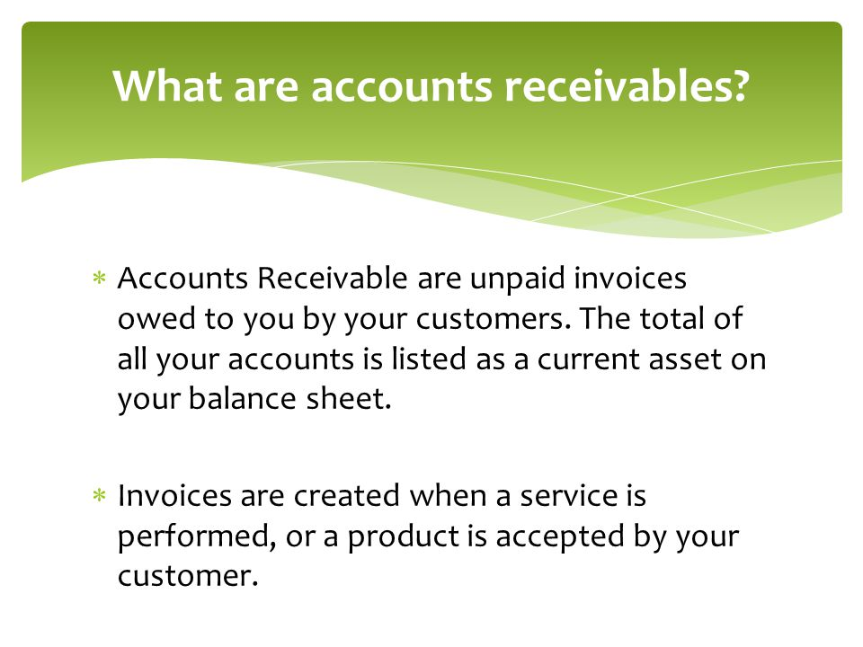 What are accounts receivables
