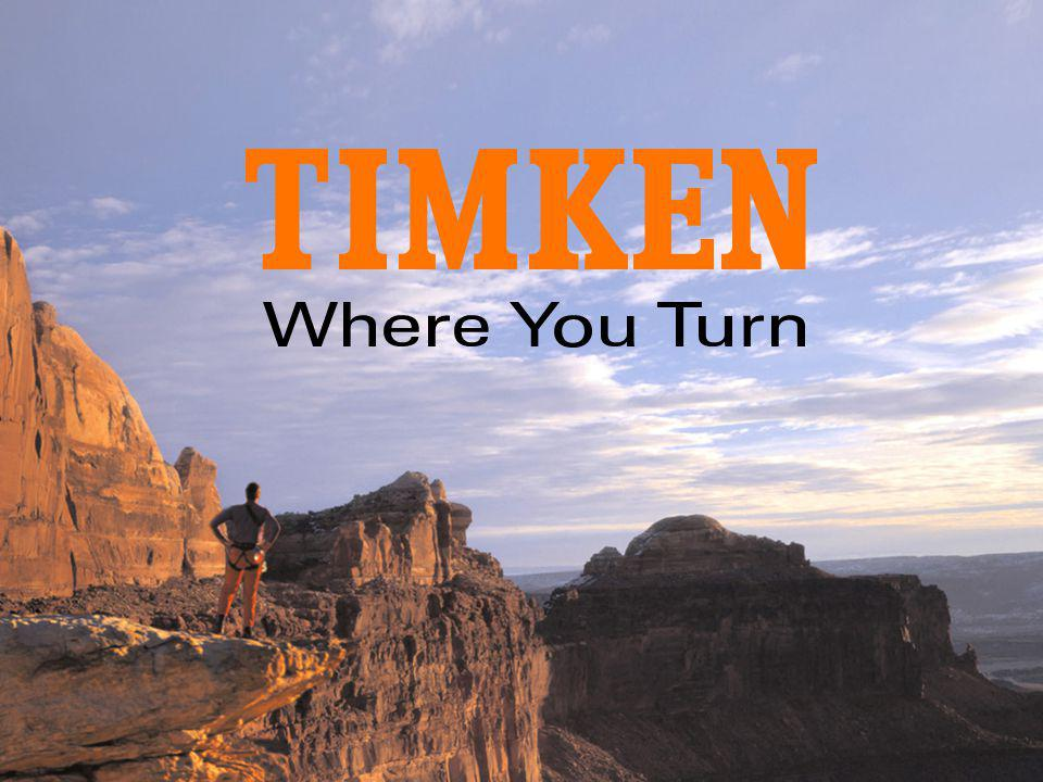 As you can see, Timken is where customer turn for innovation, quality, value and performance. We have built a solid foundation for growth, we have a commitment to improve performance and we have the drive to take an advantage of the opportunities we are creating.