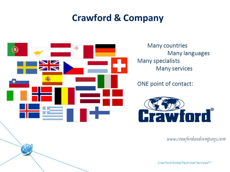 Crawford & Company Many countries Many languages Many specialists