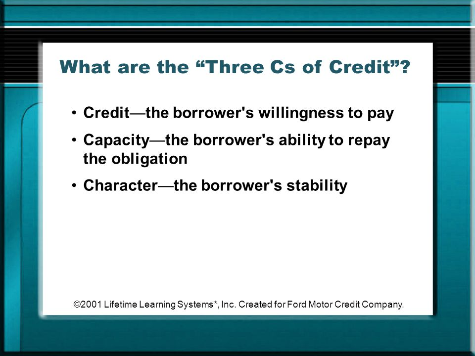 What are the Three Cs of Credit