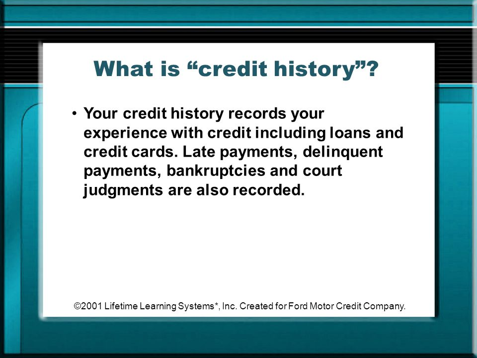 What is credit history