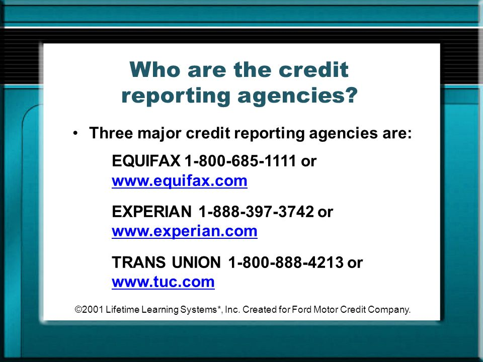 Who are the credit reporting agencies