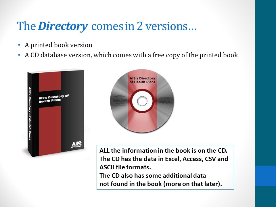 The Directory comes in 2 versions…