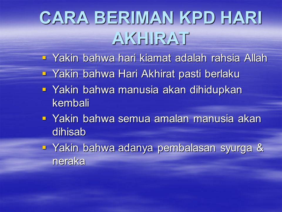 CARA BERIMAN KPD HARI AKHIRAT