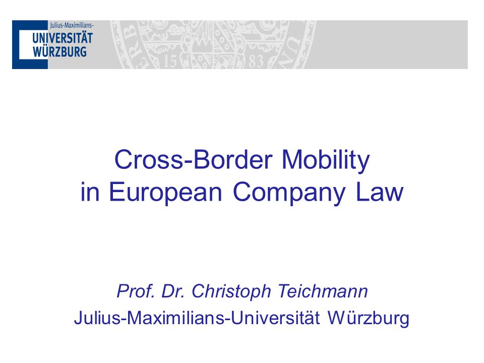 Cross-Border Mobility in European Company Law