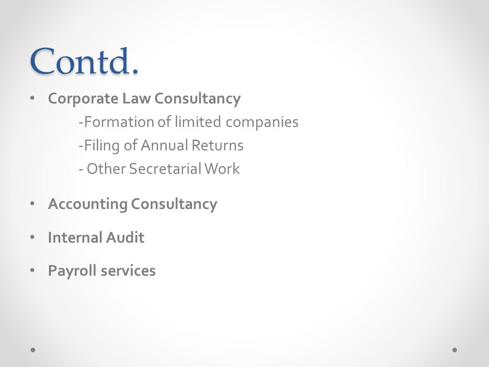 Contd. Corporate Law Consultancy -Formation of limited companies