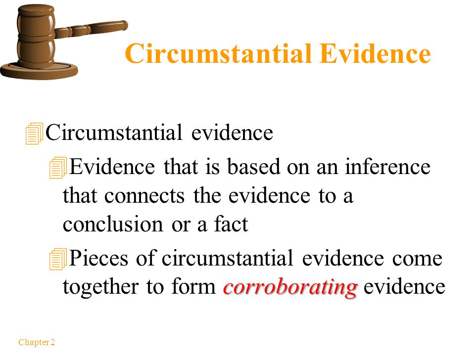 Direct v. Circumstantial