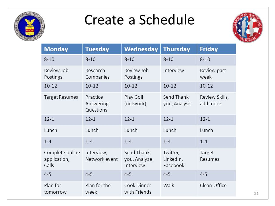 Create a Schedule Monday Tuesday Wednesday Thursday Friday 8-10