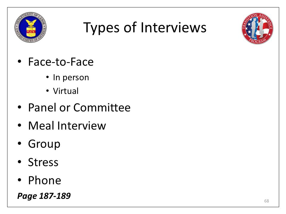 Types of Interviews Face-to-Face Panel or Committee Meal Interview