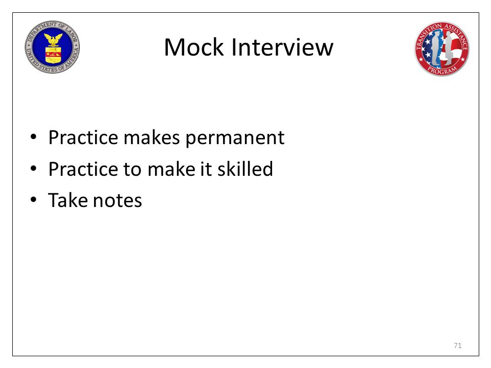 Mock Interview Practice makes permanent Practice to make it skilled