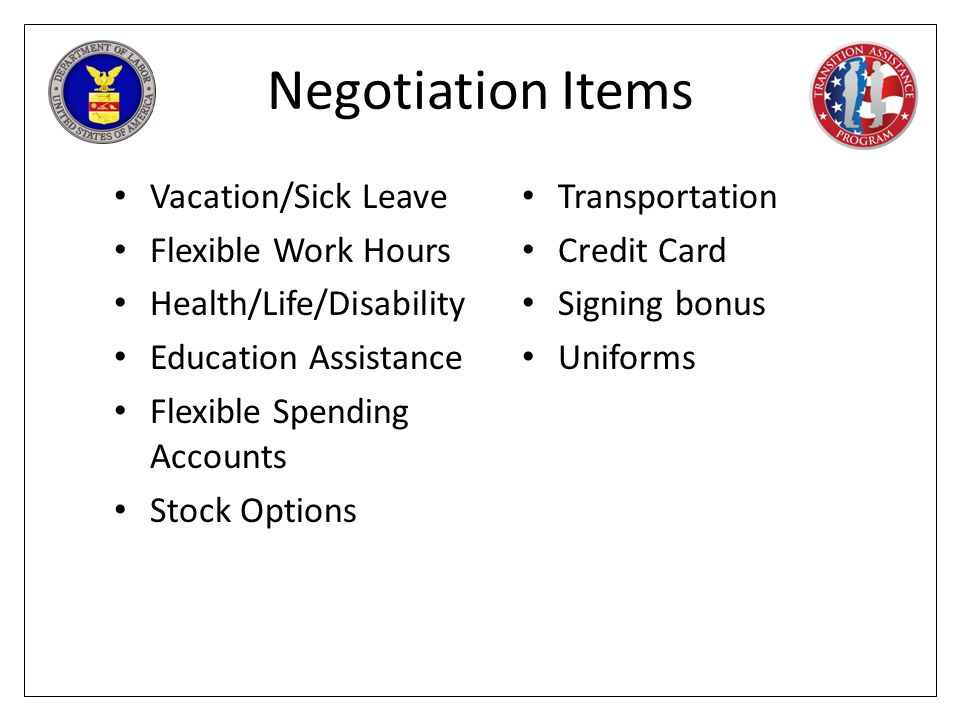 Negotiation Items Vacation/Sick Leave Flexible Work Hours