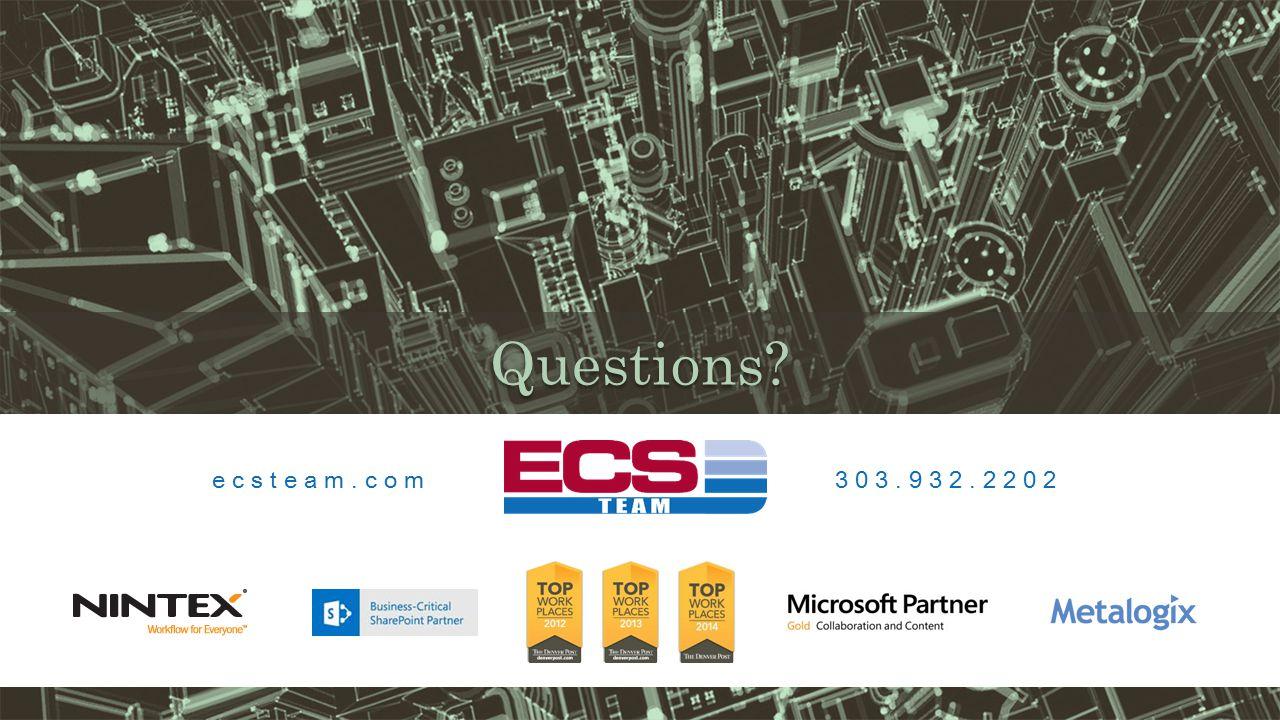 Questions ecsteam.com 303.932.2202
