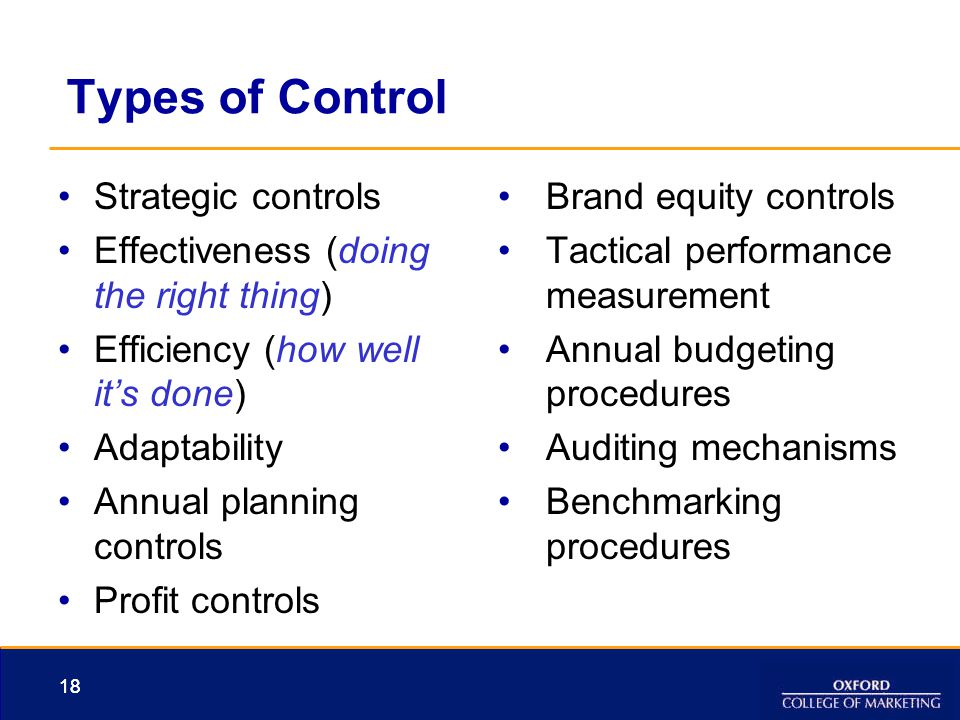 Types of Control Strategic controls