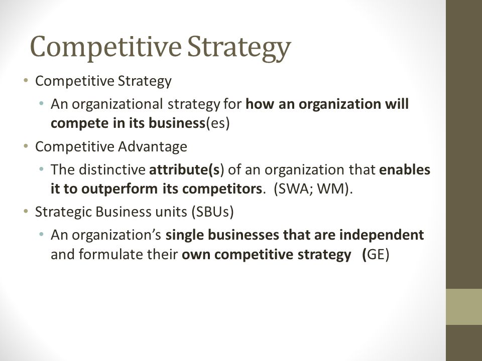 Competitive Strategy Competitive Strategy