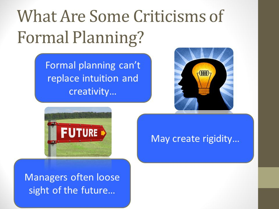 What Are Some Criticisms of Formal Planning
