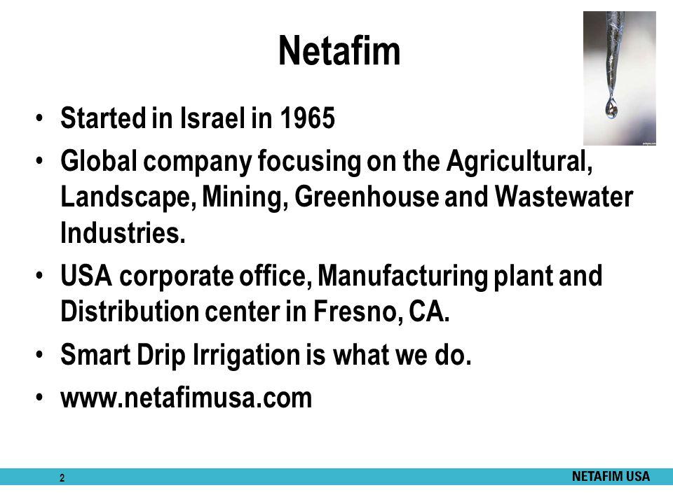 Netafim Started in Israel in 1965