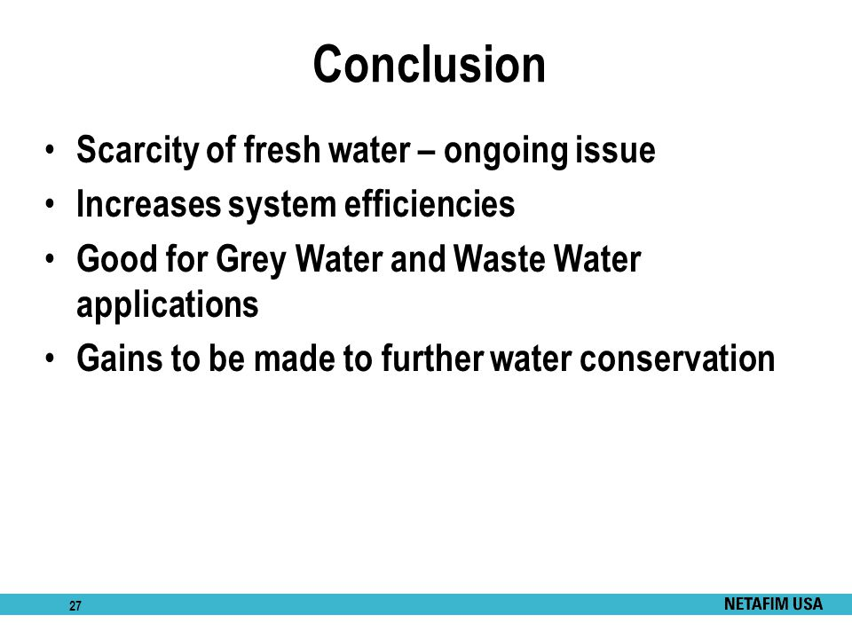 Conclusion Scarcity of fresh water – ongoing issue