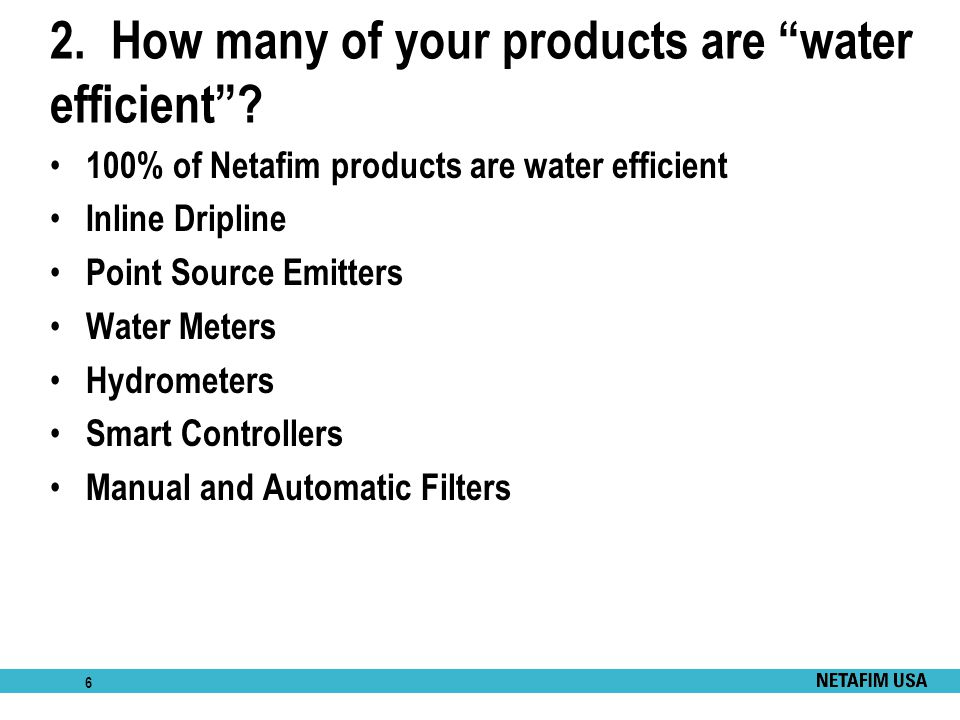 2. How many of your products are water efficient