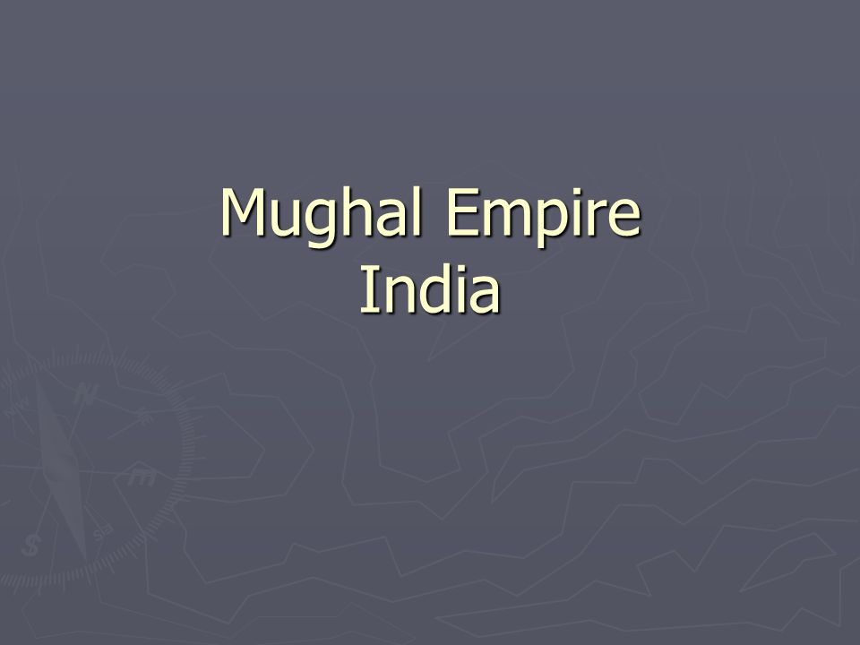 Mughal Empire India