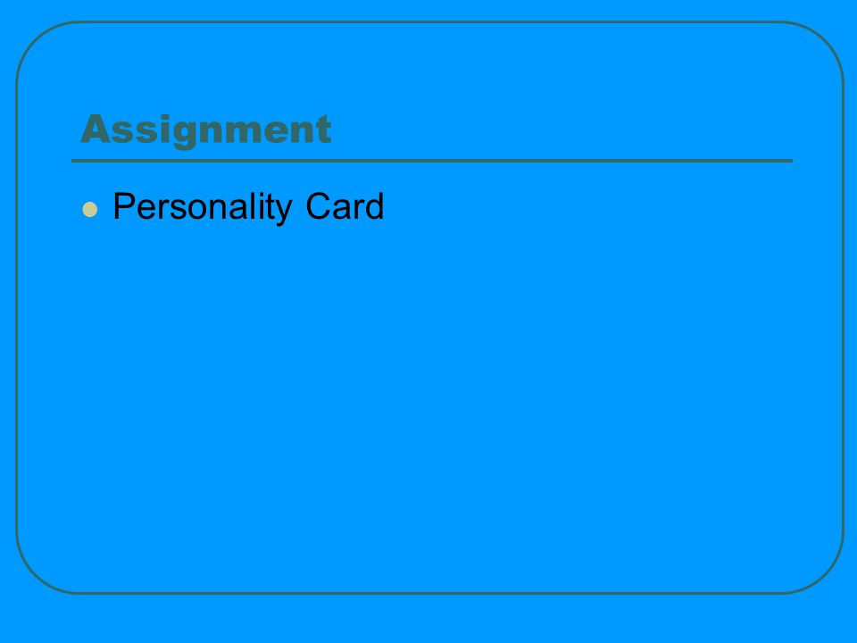 Assignment Personality Card