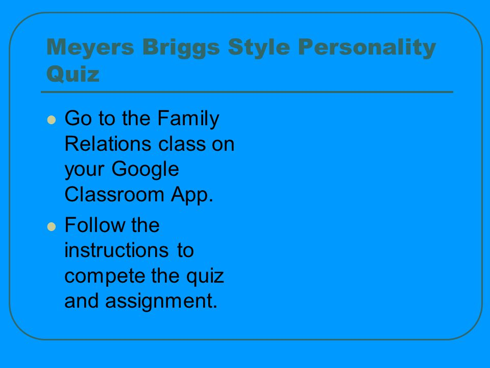 Meyers Briggs Style Personality Quiz