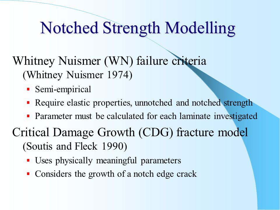 Notched Strength Modelling