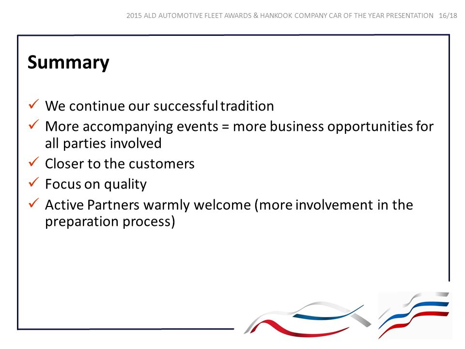 Summary We continue our successful tradition