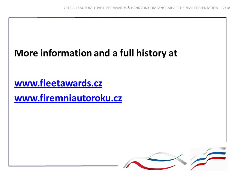 More information and a full history at www. fleetawards. cz www