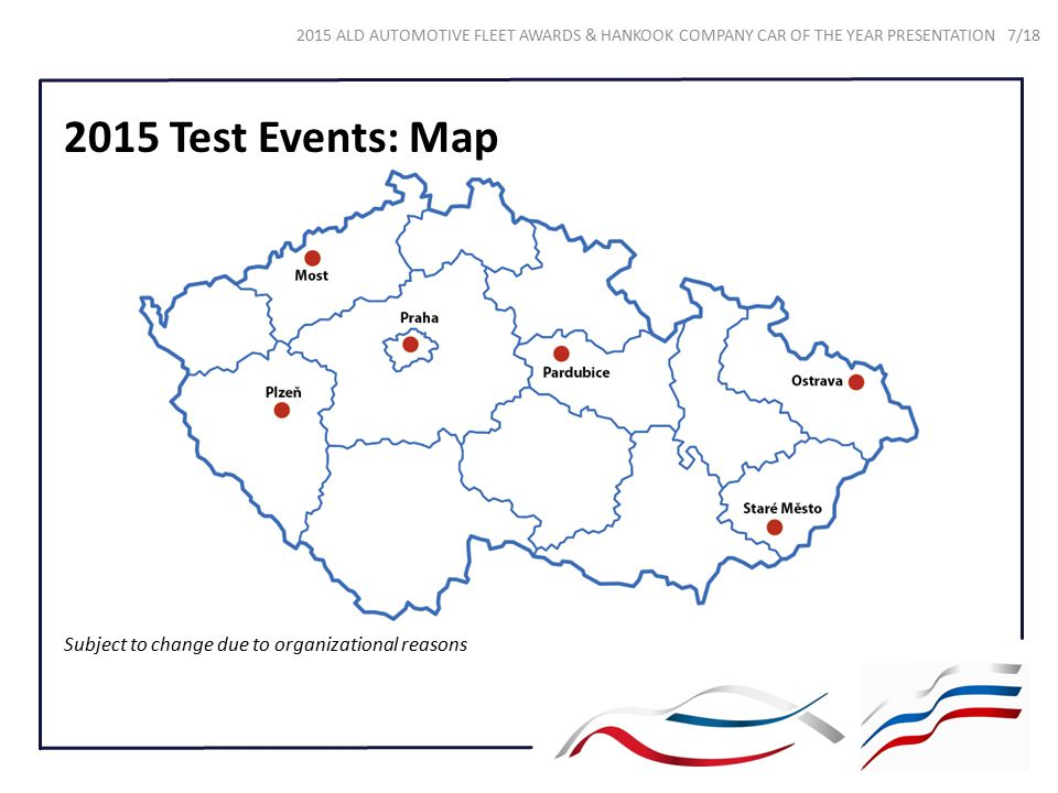2015 Test Events: Map Subject to change due to organizational reasons