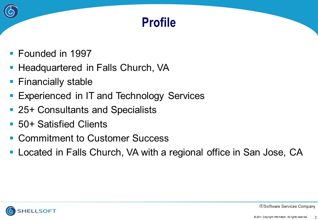 Profile Founded in 1997 Headquartered in Falls Church, VA