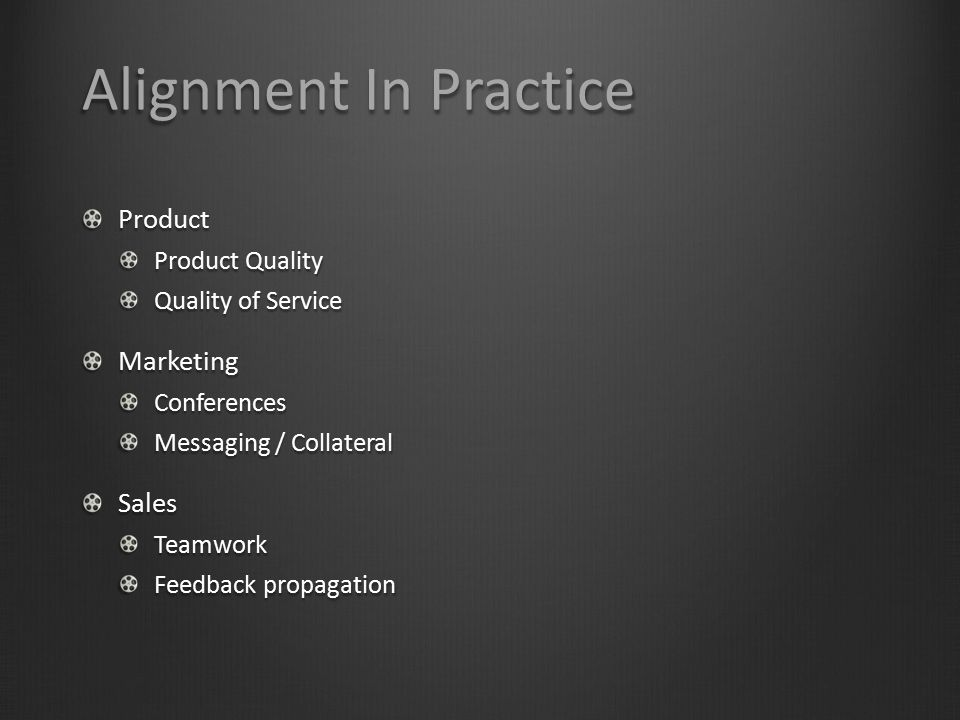 Alignment In Practice Product Marketing Sales Product Quality
