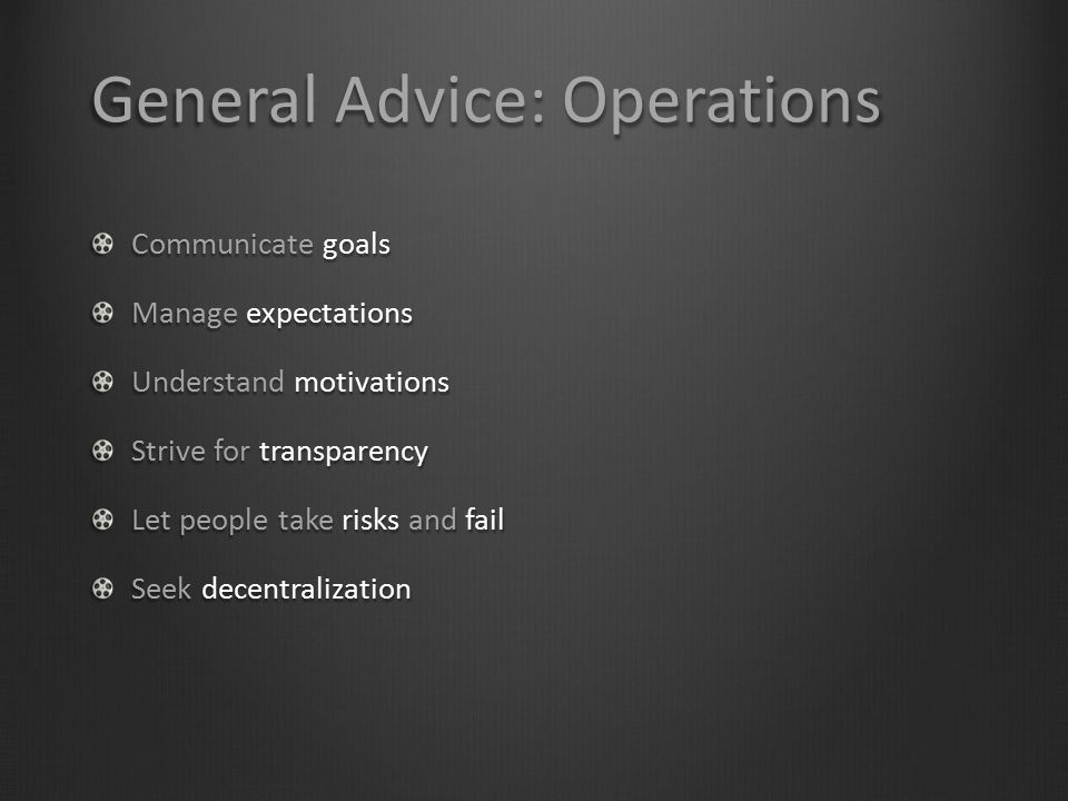 General Advice: Operations