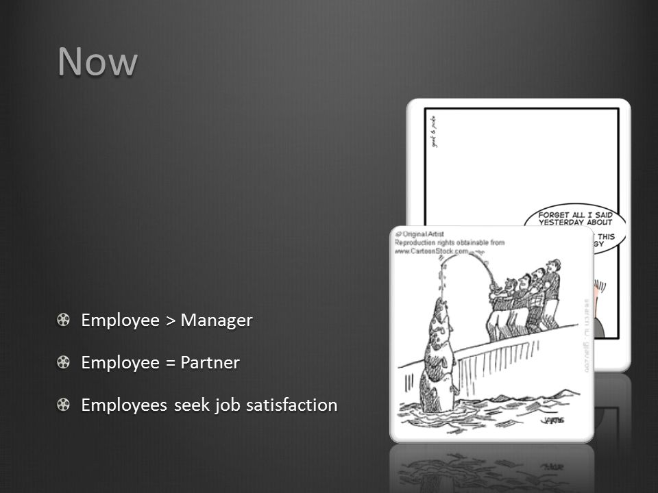 Now Employee > Manager Employee = Partner
