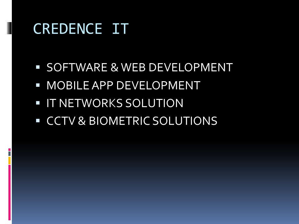 CREDENCE IT SOFTWARE & WEB DEVELOPMENT MOBILE APP DEVELOPMENT
