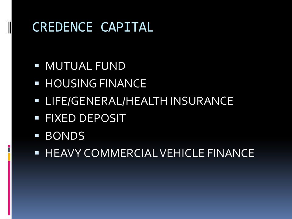 CREDENCE CAPITAL MUTUAL FUND HOUSING FINANCE