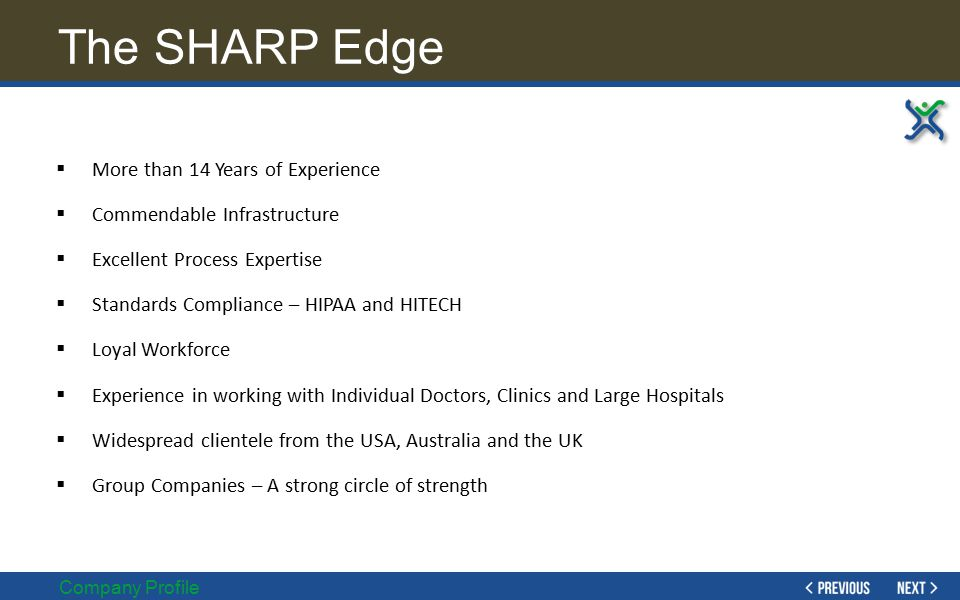 The SHARP Edge More than 14 Years of Experience