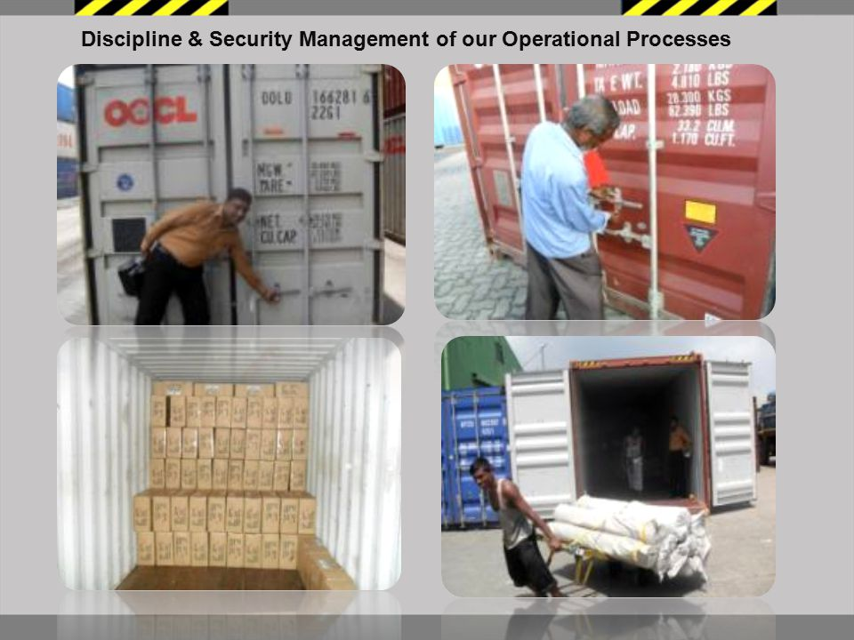 Discipline & Security Management of our Operational Processes