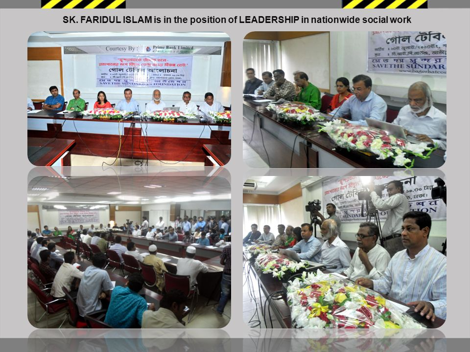 SK. FARIDUL ISLAM is in the position of LEADERSHIP in nationwide social work