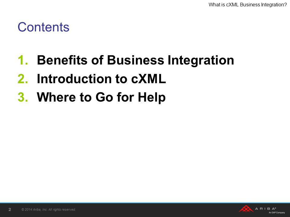 Benefits of Business Integration Introduction to cXML