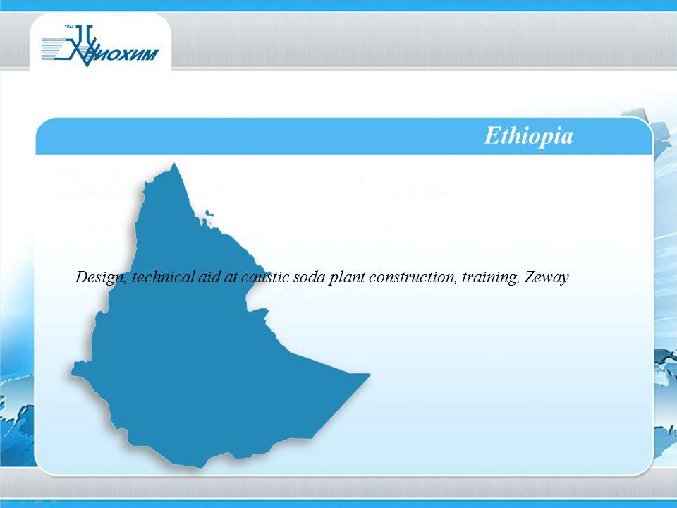 Ethiopia Design, technical aid at caustic soda plant construction, training, Zeway