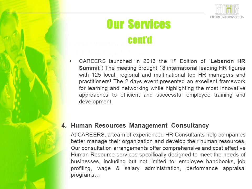 Our Services cont'd Human vResources Management Consultancy
