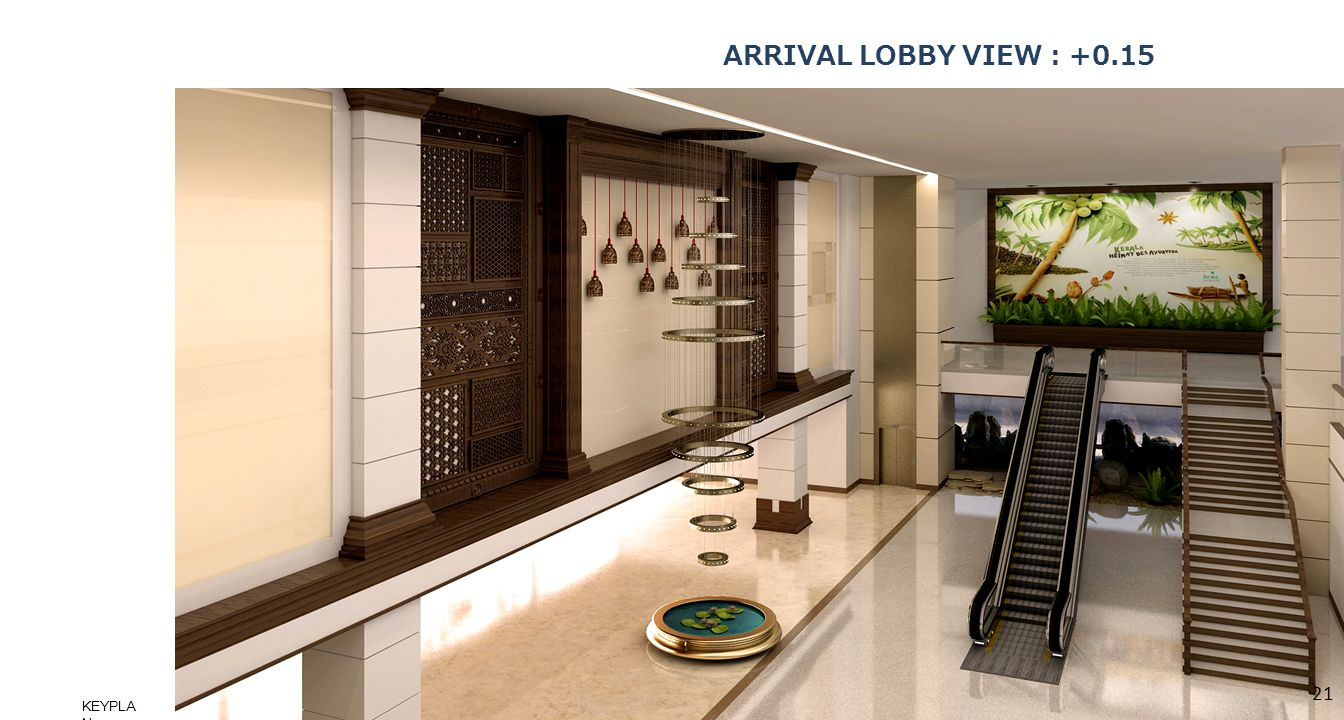 ARRIVAL LOBBY VIEW : +0.15 KEYPLAN