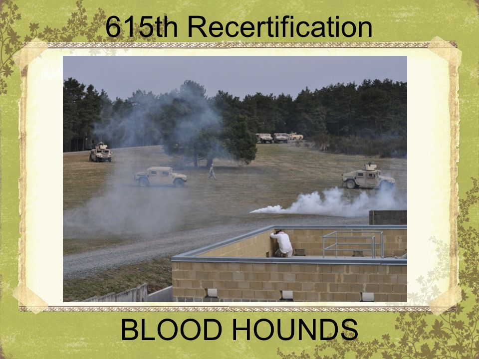 615th Recertification BLOOD HOUNDS
